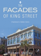 The Facades of King Street: Charleston's Hidden Gems