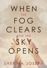 When the Fog Clears and the Sky Opens