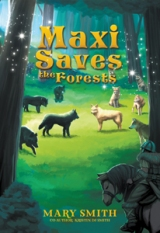 Maxi Saves the Forests