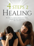 4 STEPS 2 Healing We are all angels with one wing; when we are together, we can fly