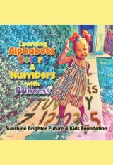 Learning Alphabets, Colors & Numbers with Princess