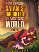 How I Saved Satan's Daughter in Another World: Vol 2