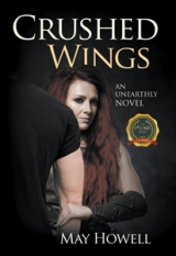 Crushed Wings : An Unearthly Novel