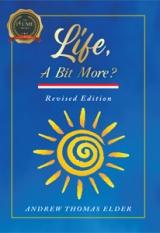 Life, A Bit More?