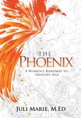 The Phoenix: A Women's Roadmap to Identify Self
