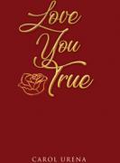 Love You True