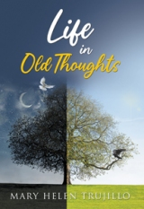 Life in Old Thoughts
