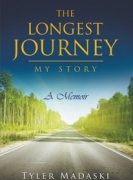 The Longest Journey : My Story A Memoir
