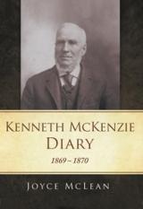 Kenneth McKenzie Diary: 1869-1870