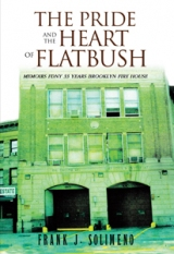 The Pride and the Heart of Flatbush