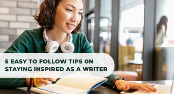 tips on staying inspired as a writer