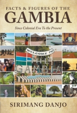 Facts & figures of the Gambia: Since Colonial Era To the Present