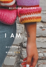 "I AM: ""Redefine Who You Are"""