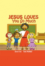 JESUS LOVES YOU SO MUCH
