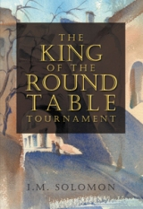 THE KING OF THE ROUND TABLE TOURNAMENT