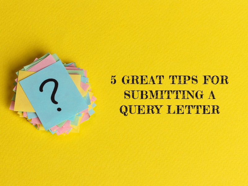 tips for submitting a query letter - featured image