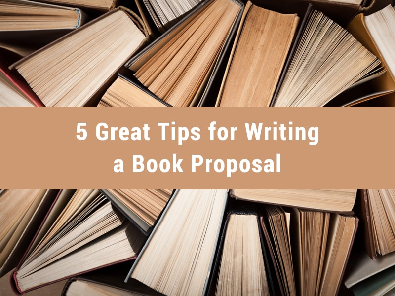 tips for writing a book proposal - featured image