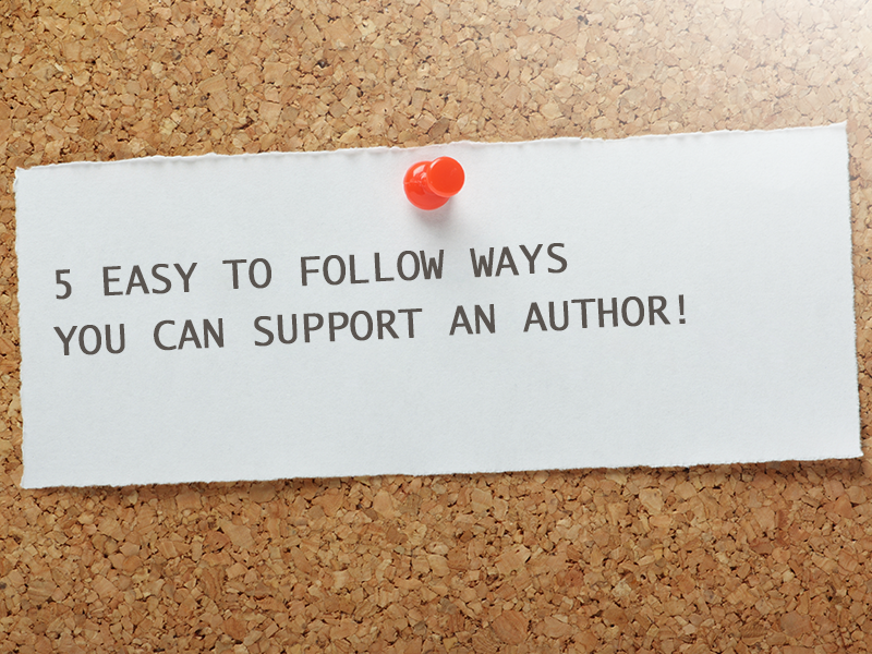 5 easy ways to support an author